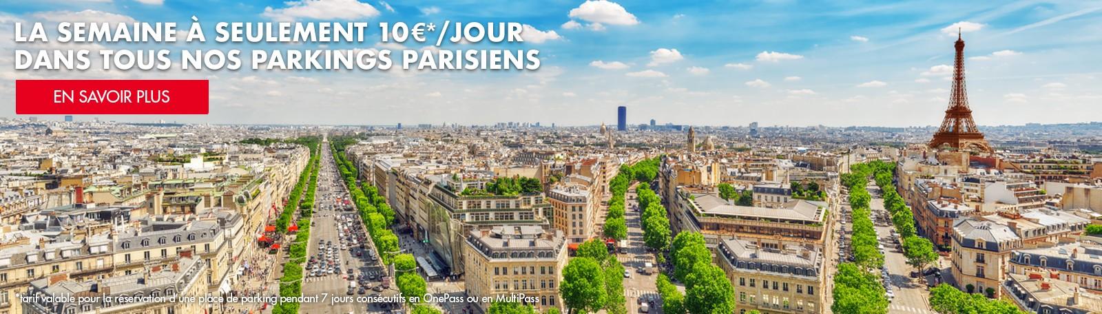 La semaine à seulement 10€/jour dans tous nos parkings parisiens