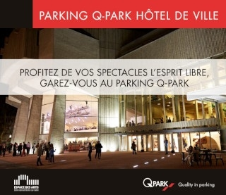 L'Espace des Arts et Q-Park Hôtel de ville s'associent